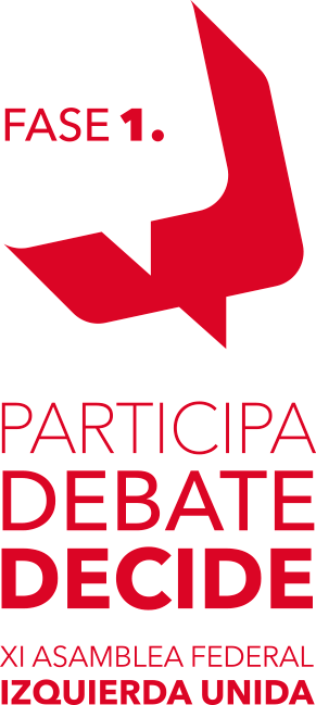 Participa, debate, decide. Fase 1 de la XI Asamblea Federal de IU